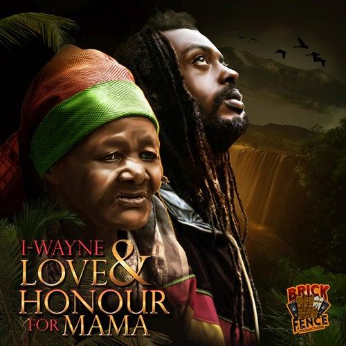 Love & Honour For Mama by I Wayne