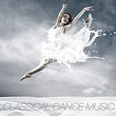 Classical Dance Music von Various Artists