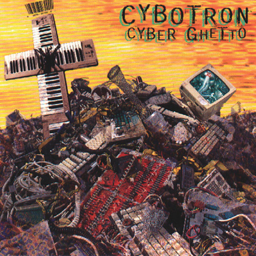 Cyber Ghetto by Cybotron
