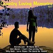 Country Loving Memories, Vol. 2 by Various Artists