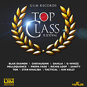 Top Class Riddim by Various Artists