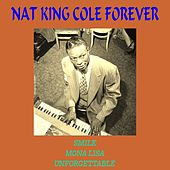 Nat King Cole - Forever by Nat King Cole