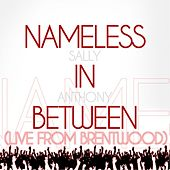 Nameless In Between (Live from Brentwood) by Sally Anthony (1)