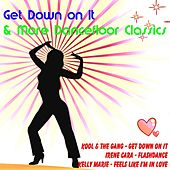 Get Down on It & More Dancefloor Classics by Various Artists