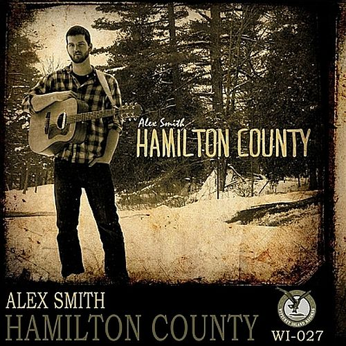 Hamilton County by Alex Smith