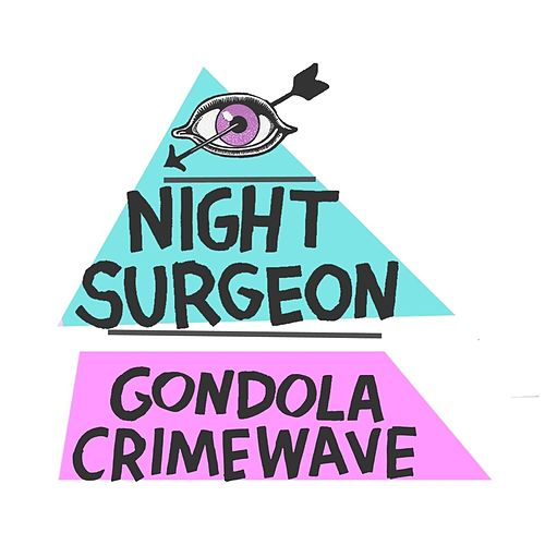 Gondola Crimewave EP by Night Surgeon