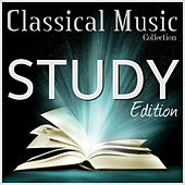 Classical Study Music Collection: Piano Edition - The Greatest Composition of All Time von Various Artists