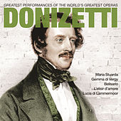 Donizetti: Greatest Operas by Various Artists