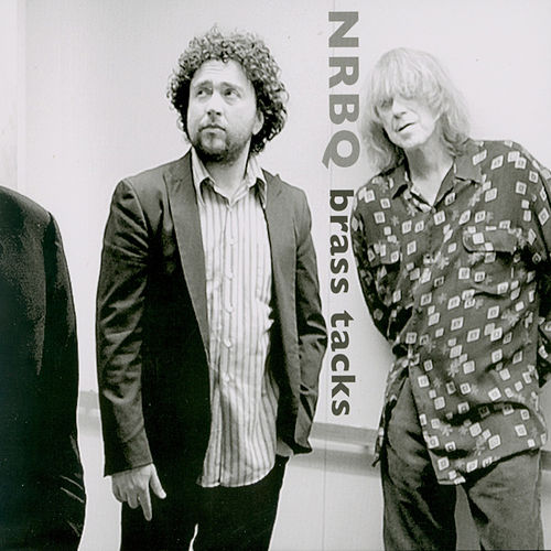 Brass Tacks von NRBQ