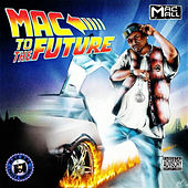 Mac to the Future by Mac Mall