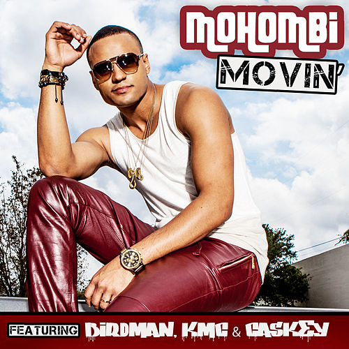 Movin by Mohombi
