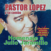 Homenaje a Julio Jaramillo by Pastor Lopez