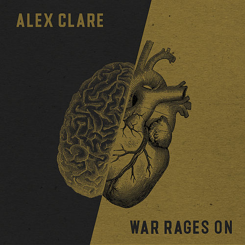 War Rages On von Alex Clare