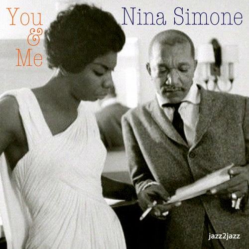 You and Me by Nina Simone