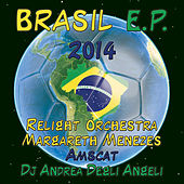 Brasil E.P. 2014 by Various Artists