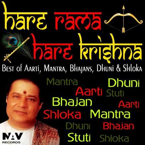 Hare Rama Hare Krishna Best of Aartis, Mantra, Bhajans, Dhuni and Shloka by Anup Jalota