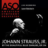 Strauss: By the Beautiful Blue Danube, Op. 314 by Leon Botstein