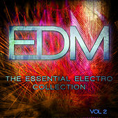 EDM - The Essential Electro Collection, Vol. 2 by Various Artists