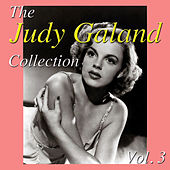 The Judy Garland Collection, Vol. 3 by Judy Garland