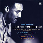 With Feeling...Plus Nocturne and More... by Lem Winchester