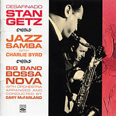 Jazz Samba with Charlie Byrd / Big Band Bossa Nova by Stan Getz
