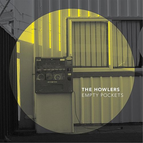Empty Pockets by The Howlers