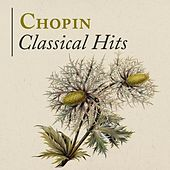 Chopin: Classical Hits by Various Artists