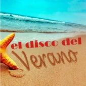 El Disco del Verano! by Various Artists