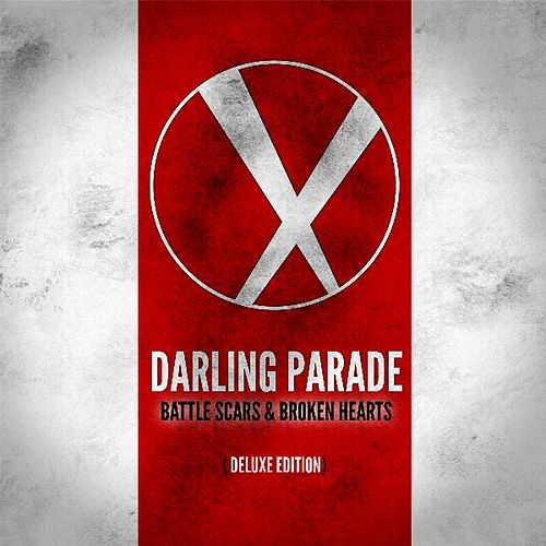 Battle Scars & Broken Hearts (Deluxe Edition) by Darling Parade