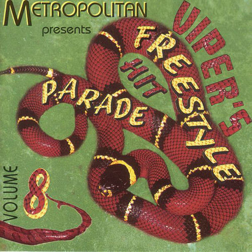 Viper's Freestyle Hit Parade,vol. 8 by Various Artists