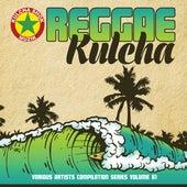 Reggae Kulcha Volume 1 by Various Artists
