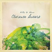 Hills to Home by Clarence Bucaro
