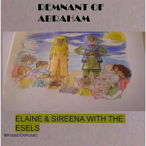 Remnant of Abraham (feat. The Esels) by Elaine