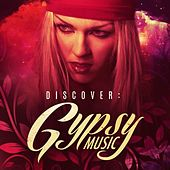 Discover: Gypsy Music by Various Artists