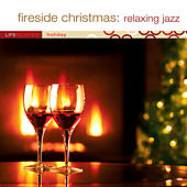 Fireside Christmas: Relaxing Jazz by Ed Smith