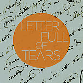Letter Full of Tears - An Eclectic Collection of Blues Songs in Various Styles Like Soul, R&B, And Country with Howlin' Wolf, Gladys Knight & The Pips, Ike & Tina Turner, Elmore James, Bobby Sykes, And More! by Various Artists
