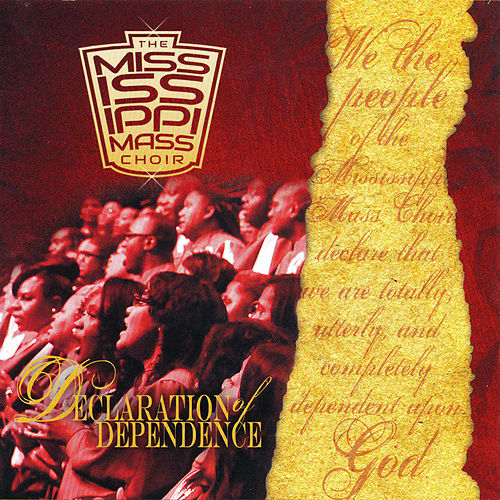Declaration of Dependence by Mississippi Mass Choir