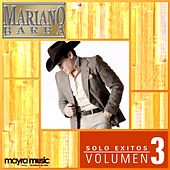 Solo Exitos Vol.3 by Mariano Barba