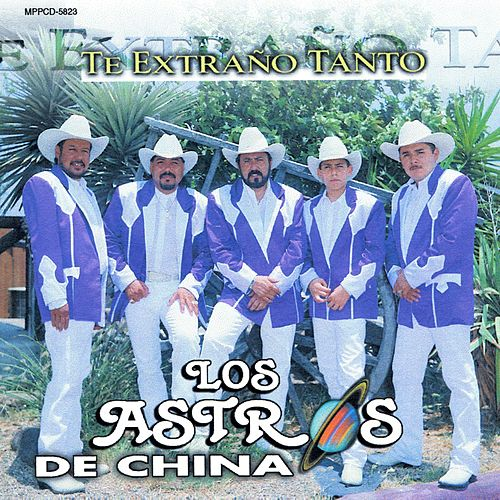 Te Extrano Tanto by Los Astros de China