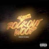 Rock Out Woop - Single by Woop