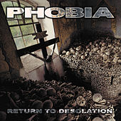 Return to Desolation by Phobia