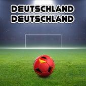 Deutschland, Deutschland: 20 Songs, um die Fußball-Nationalmannschaft zu unterstützen by Various Artists
