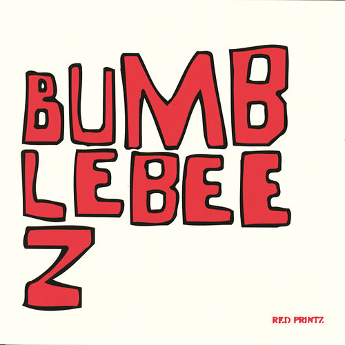 Red Printz EP by Bumblebeez
