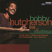 Live At Montreux by Bobby Hutcherson
