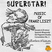 Superstar! Music of Franz Liszt by Barbara Nissman
