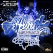 Affluent America, Vol. 1 (Oscar Sanchez Proudly Presents) by Various Artists