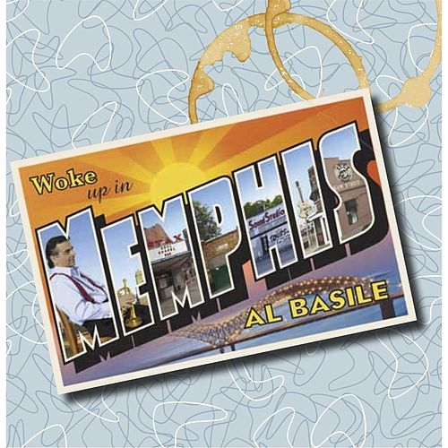 Woke Up in Memphis by al basile