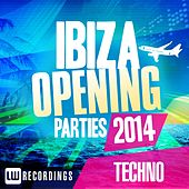 Ibiza Opening Parties 2014 - Techno - EP by Various Artists