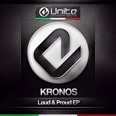 Loud & Proud - Single by Kronos