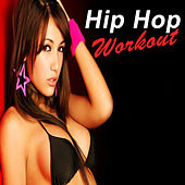 Hip Hop Workout (The Most Popular Hip Hop/Rap Workout Songs!) von Various Artists